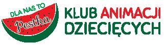 Klub Animacji Dziecięcych PESTKA